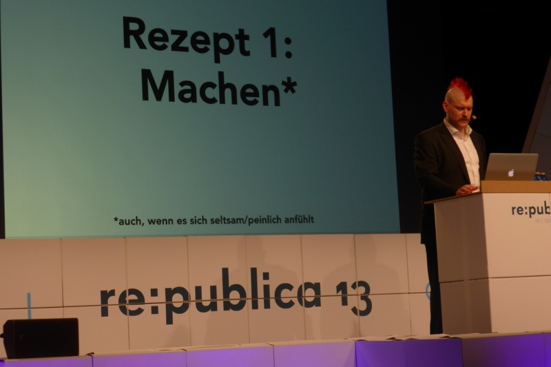 re:publica Sascha Lobo Vortrag: Machen